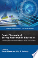 Basic Elements of Survey Research in Education Book