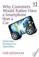 Why Customers Would Rather Have a Smartphone than a Car Book