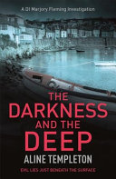 The Darkness and the Deep DI Marjory Fleming Book 2