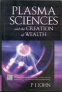 Plasma Sciences and the Creation of Wealth