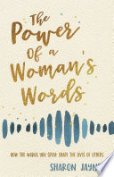 The Power of a Woman s Words