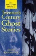 The Oxford Book of Twentieth-century Ghost Stories