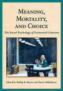Meaning  Mortality  and Choice