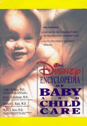 Disney Encyclopedia of Baby and Child Care Book