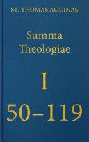 Summa Theologiae Prima Pars, 50-119