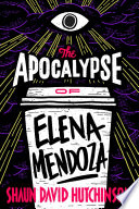 The Apocalypse of Elena Mendoza Pdf/ePub eBook