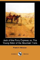 Jack Of The Pony Express