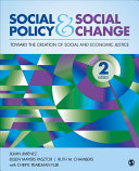Social Policy and Social Change: Toward the Creation of Social and ...