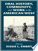 Oral History Community And Work In The American West