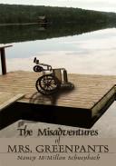 The Misadventures of Mrs. Greenpants