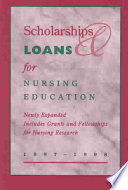 Scholarships And Loans For Nursing Education 1997 1998