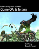 Game Development Essentials: Game QA & Testing