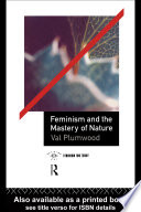 Feminism and the Mastery of Nature Book
