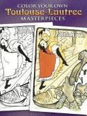 Color Your Own Toulouse Lautrec Masterpieces