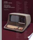 Home Computers - 100 Icons That Defined a Digital Generation