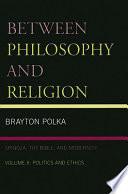 Between Philosophy And Religion Vol Ii