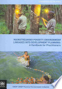 Mainstreaming Poverty environment Linkages Into Development Planning