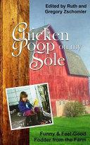 Chicken Poop on My Sole