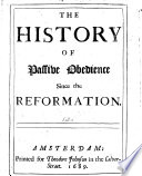 The History Of Passive Obedience Since The Reformation