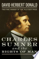 Charles Sumner and the Rights of Man