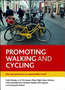 Promoting Walking and Cycling