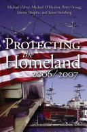 Protecting the Homeland 2006/2007 Pdf/ePub eBook