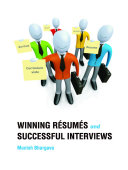 WINNING RESUMES & SUCCESSFUL INTERVIEWS