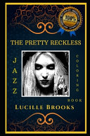 The Pretty Reckless Jazz Coloring Book