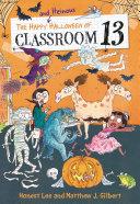The Happy and Heinous Halloween of Classroom 13 Pdf/ePub eBook