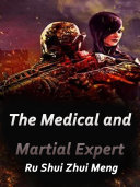 The Medical and Martial Expert