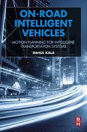 On-Road Intelligent Vehicles [Pdf/ePub] eBook