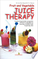 Fruit Vegetable Juice Therapy