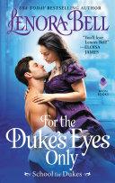 For the Duke's Eyes Only Pdf/ePub eBook