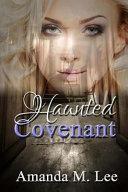 Haunted Covenant