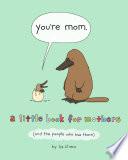 You re Mom