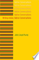 Writing Indian  Native Conversations