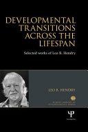 Developmental Transitions Across the Lifespan Book