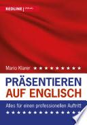 Präsentieren auf Englisch  : Alles für einen professionellen Auftritt