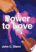 The Power To Love