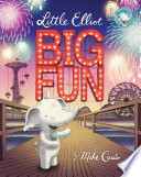 Little Elliot  Big Fun Book
