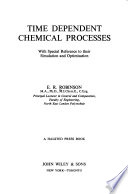 Time Dependent Chemical Processes