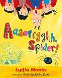 Aaaarrgghh, Spider!