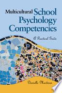 Multicultural School Psychology Competencies