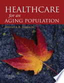 Health Care for an Ageing Population