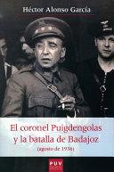 El coronel Puigdengolas y la batalla de Badajoz