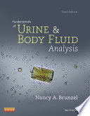 """Fundamentals of Urine and Body Fluid Analysis E-Book"" by Nancy A. Brunzel"