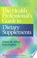 The Health Professional s Guide to Dietary Supplements