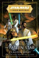 Star Wars: The Fallen Star (The High Republic)