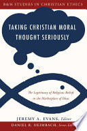 Taking Christian Moral Thought Seriously Book