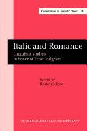 Italic and Romance: Linguistic studies in honor of Ernst Pulgram